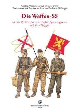 Williamson/ Andrew: Die Waffen-SS - 24.-38. Div.