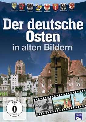 Der Deutsche Osten in alten Bildern, DVD