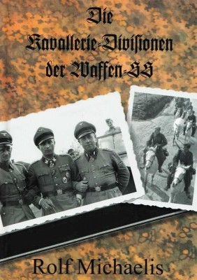 Michaelis: Die Kavallerie-Divisionen der Waffen-SS