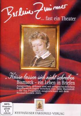 Bismarck - ein Leben in Briefen, DVD