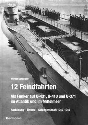 Schneider, Werner: 12 Feindfahrten