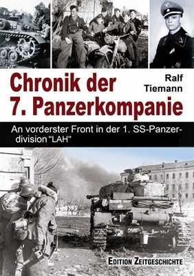 Tiemann, Ralf: Chronik der 7. Panzerkompanie