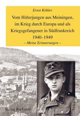 Köhler, Ernst: Vom Hitlerjungen aus Meiningen....