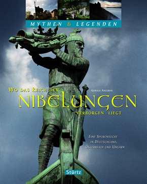 Axelrod, Gerald: Wo das Reich d. Nibelungen verborgen liegt