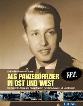 Rosen, R. v.: Als Panzeroffizier in Ost und West