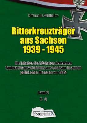 Schindler, Michael: Ritterkreuzträger aus Sachsen