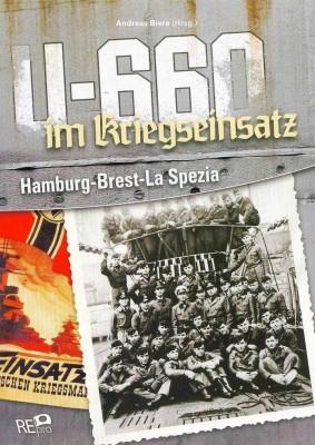 Biere, Andreas (Hrsg.): U-660 im Kriegseinsatz
