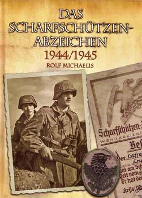 Michaelis, Rolf: Das Scharfschützenabzeichen