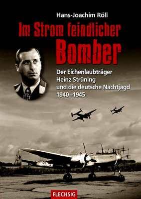 Röll, Hans-Joachim: Im Strom feindlicher Bomber