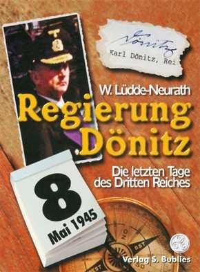Lüdde-Neurath, Walter: Regierung Dönitz