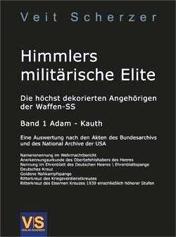 Scherzer, Veit: Himmlers militärische Elite Bd. 1