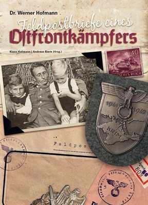 Hofmann, W.: Feldpostbriefe eines Ostfrontkämpfers
