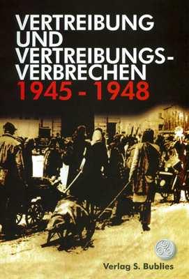 KddV (Hg.): Vertreibung und Vertreibungsverbrechen