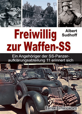 Sudhoff, Albert: Freiwillig zur Waffen-SS