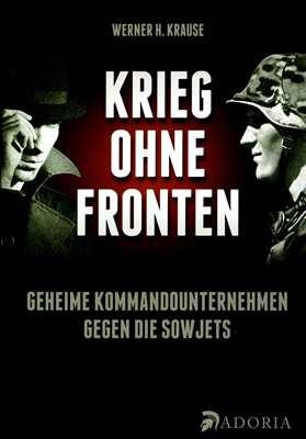 Krause, Werner H.: Krieg ohne Fronten