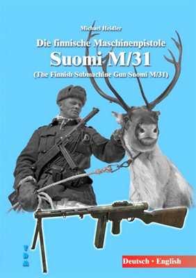 Heidler, Michael: Die finnische Maschinenpistole