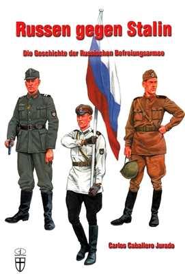 Jurado, Carlos Caballero: Russen gegen Stalin