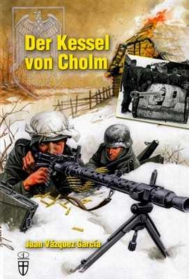 Vázquez, Juan: Der Kessel von Cholm
