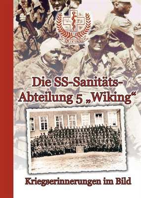 Ostendorf, Henrik (Hg): Die SS-Sanitätsabteilung 5