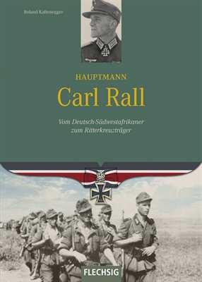 Kaltenegger, Roland: Hauptmann Carl Rall