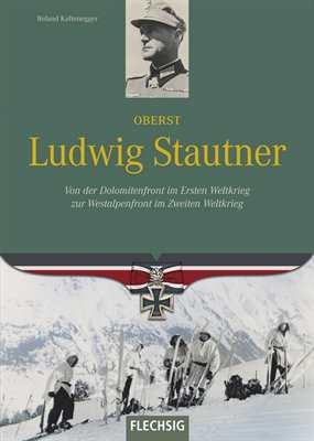 Kaltenegger, Roland: Oberst Ludwig Stautner