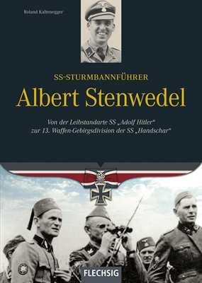 Kaltenegger, R.: Sturmbannführer Albert Stenwedel