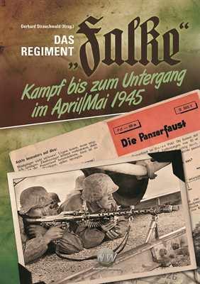 "Strauchwald, Gerhard (Hrsg.): Das Regiment ""Falke"""