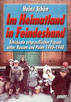 Schön, Heinz: Im Heimatland in Feindeshand
