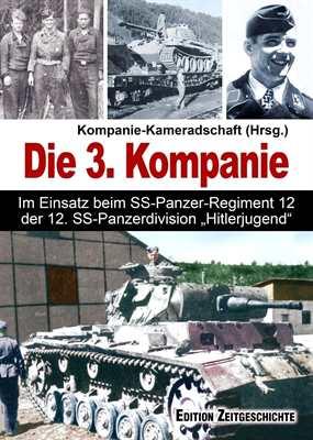 Kompanie-Kameradschaft (Hrsg.): Die 3. Kompanie