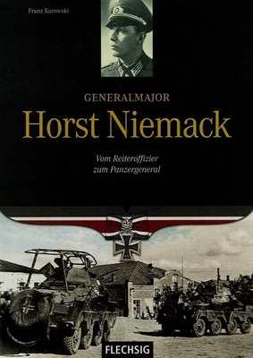 Kurowski, Franz: Generalmajor Horst Niemack