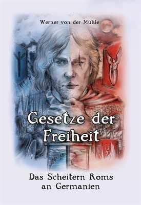 von der Mühle, Werner: Gesetze der Freiheit