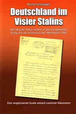 Schwipper, Bernd: Deutschland im Visier Stalins