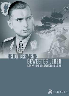 Herrmann, Hajo: Bewegtes Leben