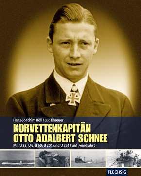 Röll / Braeuer: Korvettenkapitän Otto A. Schnee