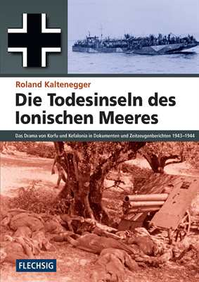 Kaltenegger: Die Todesinseln des Ionischen Meeres