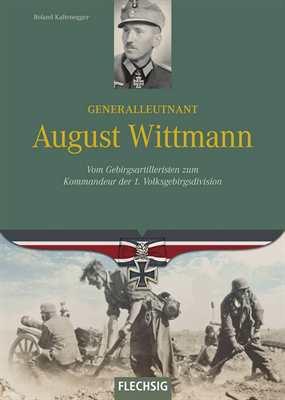 Kaltenegger: Generalleutnant August Wittmann