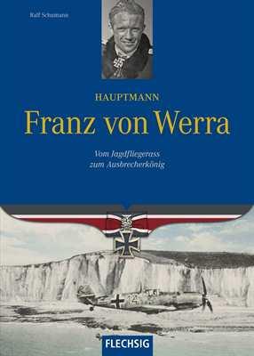 Schumann, Ralf: Hauptmann Franz von Werra