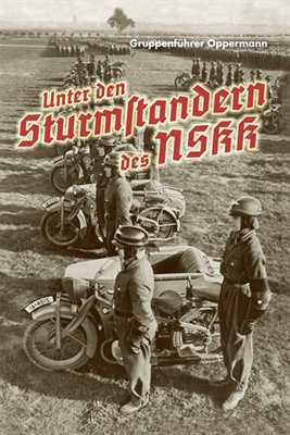 Opperman: Unter den Sturmstandern des NSKK