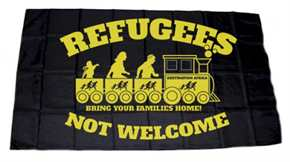 Fahne Refugees not Welcome
