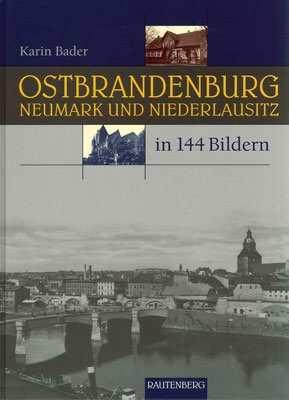 Bader: Ostbrandenburg, Neumark und Niederlausitz