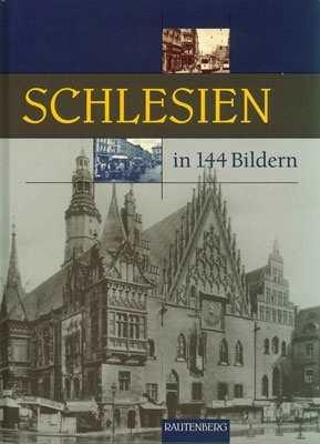 Rautenberg Verlag: Schlesien in 144 Bildern