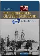 Birke, Ernst: Waldenburger - Glatzer - Bergland