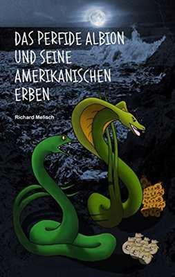 Melisch, Richard: Das perfide Albion...