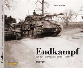 Urbanke, Axel: Endkampf um das Reichsgebiet