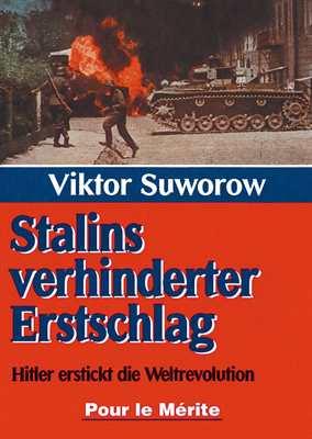 Suworow, Viktor: Stalins verhinderter Erstschlag