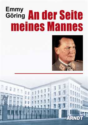 Göring, Emmy: An der Seite meines Mannes