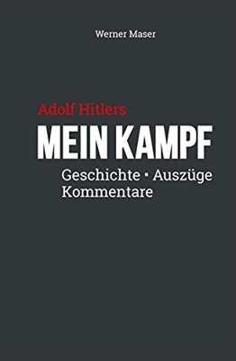 Maser, Werner: Adolf Hitlers Mein Kampf