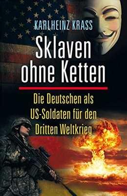 Krass, Karlheinz: Sklaven ohne Ketten