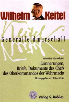 Görlitz, Walter: Wilhelm Keitel