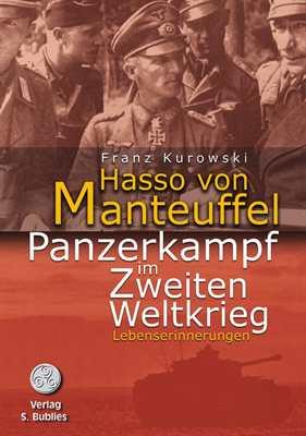 Kurowski, Franz: Hasso von Manteuffel